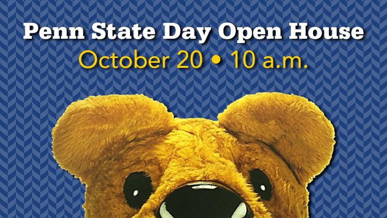 Penn State Day Open House, October 20 at 10 a.m.