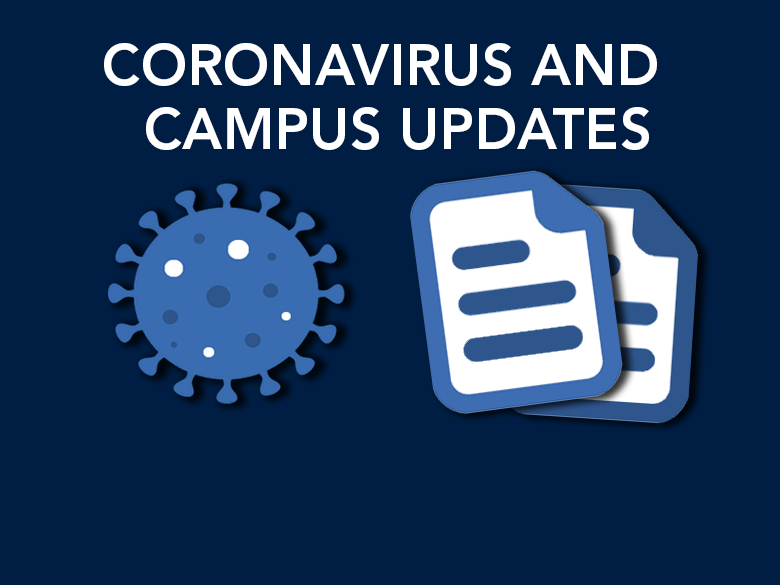 "Coronavirus and documents icons with text that reads ""CORONAVIRUS AND CAMPUS UPDATES"""
