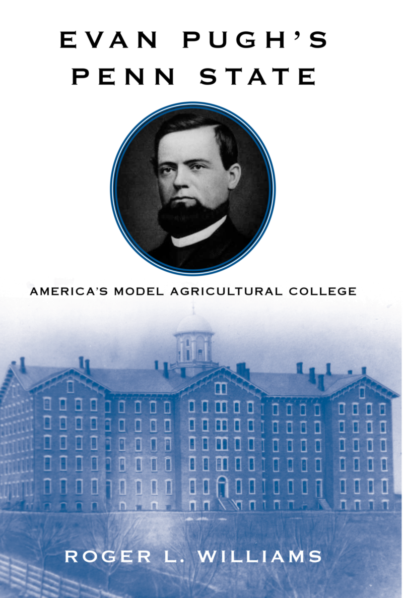 Biography of Penn State founder, Evan Pugh.