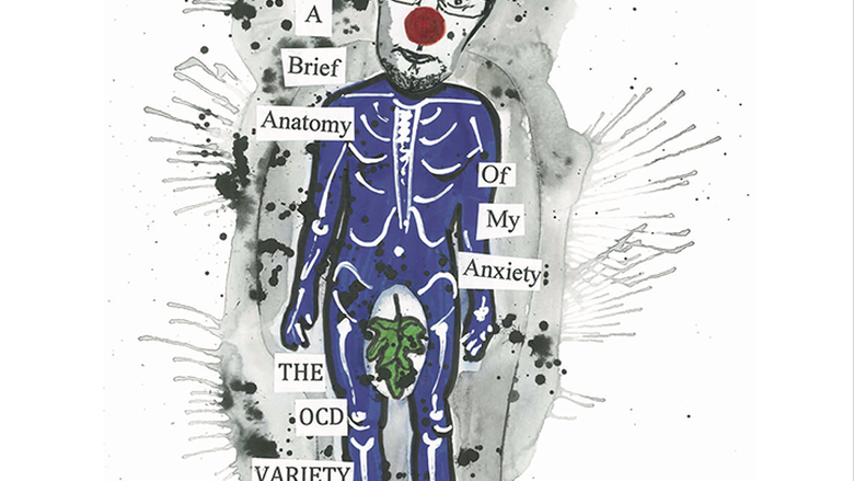"An illustration and water color image of a man with a red clown nose, his bones drawn on a blue body, with text reading ""A Brief Anatomy of My Anxiety: The OCD Variety"""